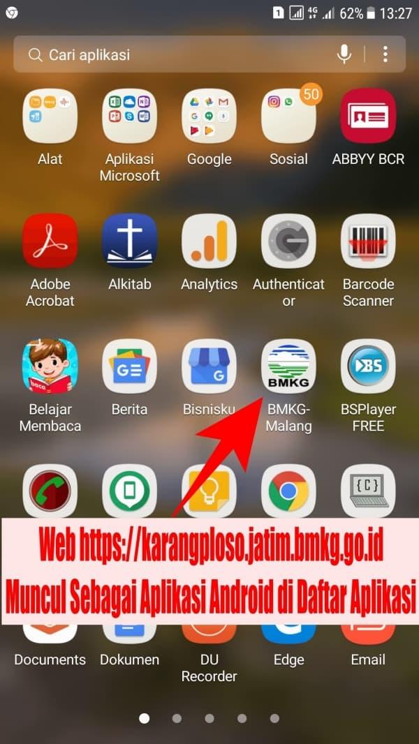 Jika Berhasil, maka akan muncul aplikasi BMKG-Malang di daftar Aplikasi HP Android Anda